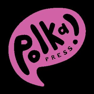 Polka! Press