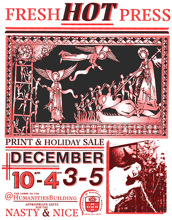 Fresh Hot Press Print & Holiday Sale December 3-5 @ 10a-4p Humanities Building Lobby
