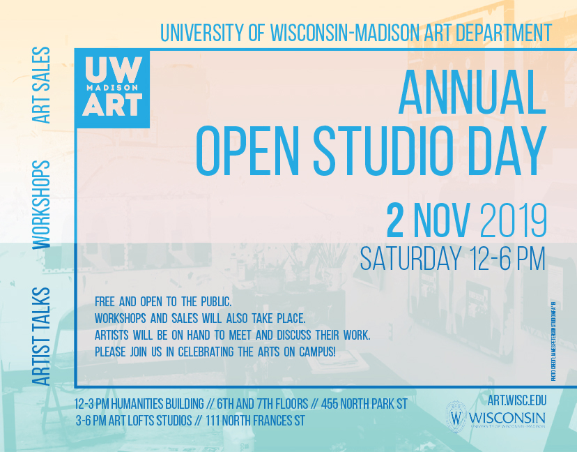 University of Wisconsin-Madison Art Department 2019 Annual Open Studio Day